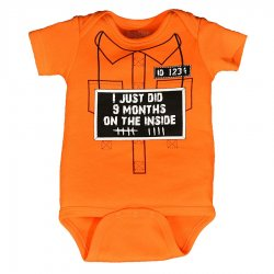 Hilarious Onsie - I Just Did 9 Months On The Inside