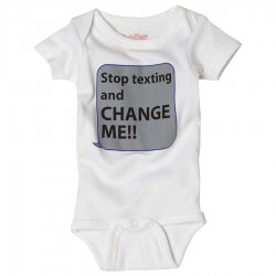 Sara Kety Hilarious Onsie - Stop Texting and Change Me