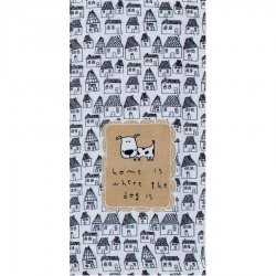 "Kay Dee Designs Tea Towel - ""Home is where the dog is"""